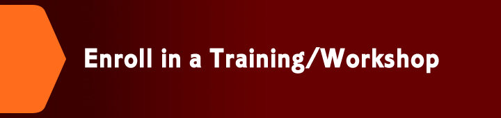 Enroll in a Training or Workshop